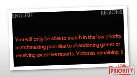 you are in the low priority matchmaking pool for 1 day
